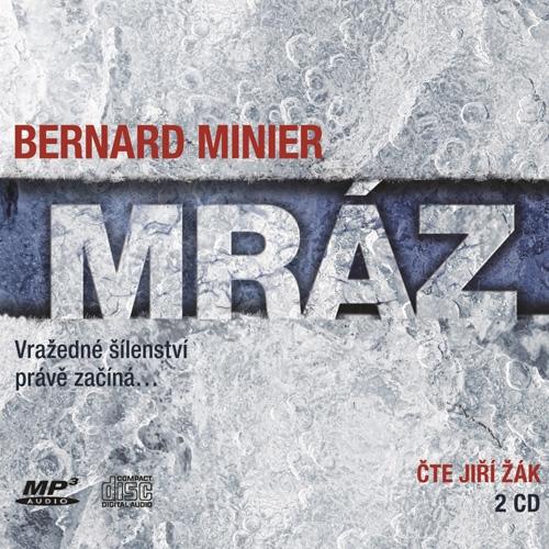 Mráz - Bernard Minier (Audiokniha)