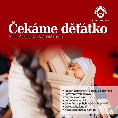 Audiokniha Čekáme děťátko - Miloš Velemínský ml. - Zdeňka Žádníková Volencová