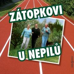 Zátopkovi u Nepilů - Karel Tejkal (Audiokniha)