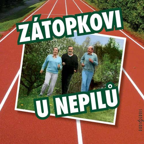 Audiokniha Zátopkovi u Nepilů - Karel Tejkal - František Nepil