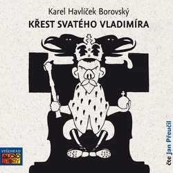 Křest svatého Vladimíra - Karel Havlíček Borovský (Audiokniha)