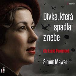 Dívka, která spadla z nebe - Simon Mawer (Audiokniha)