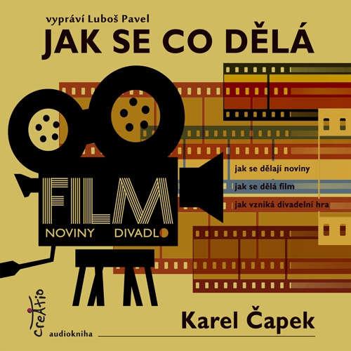 Audiokniha Jak se co dělá - Karel Čapek - Luboš Pavel