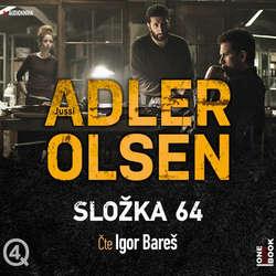 Audiokniha Složka 64 - Jussi Adler-Olsen - Igor Bareš