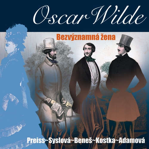 Audiokniha Bezvýznamná žena - Oscar Wilde - Viktor Preiss