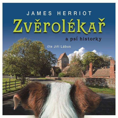 Audiokniha Zvěrolékař a psí historky - James Herriot - Jiří Lábus