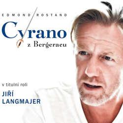 Audiokniha Cyrano z Bergeracu - Edmond Rostand - Dana Syslová