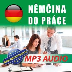 Němčina do práce  - Rôzni Autori (Hoerbuch)