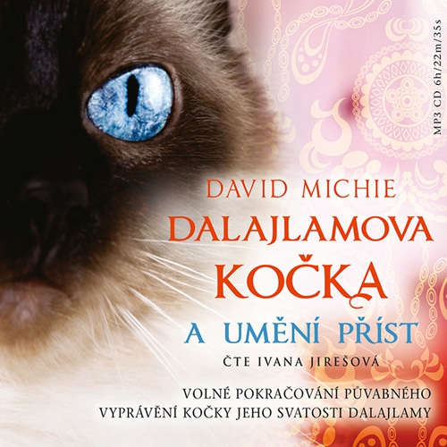 Audiokniha Dalajlamova kočka a umění příst - David Michie - Ivana Jirešová