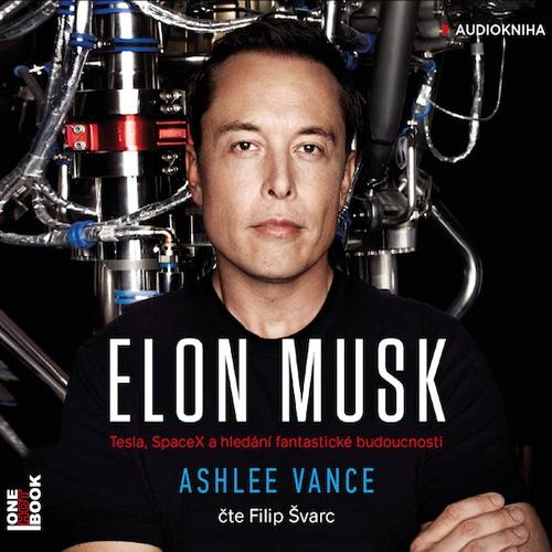Elon Musk - Ashlee Vance (Audiokniha)
