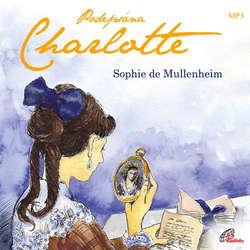 Audiokniha Podepsána Charlotte - Sophie de Mullenheim - Adriana Růžičková