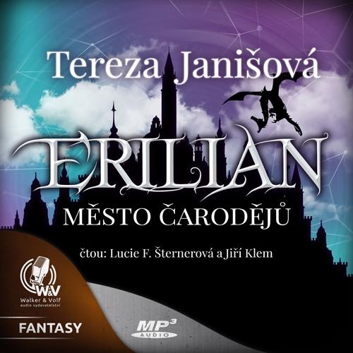 ERILIAN 1 - Město čarodějů - Tereza Janišová (Audiokniha)