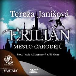 Audiokniha ERILIAN 1 - Město čarodějů - Tereza Janišová - Jiří Klem