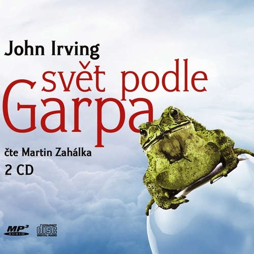 Audiokniha Svět podle Garpa - John Irving - Martin Zahálka
