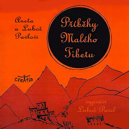 Audiokniha Příběhy Malého Tibetu - Luboš Pavel - Luboš Pavel