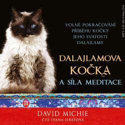 Audiokniha Dalajlamova kočka a síla meditace - David Michie - Ivana Jirešová