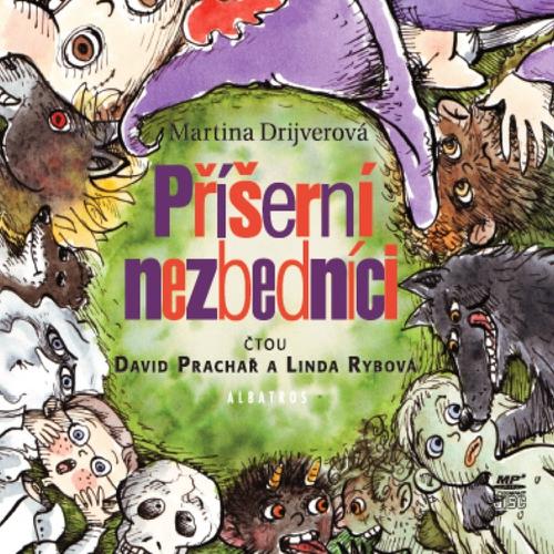 Příšerní nezbedníci - Martina Drijverová (Audiokniha)