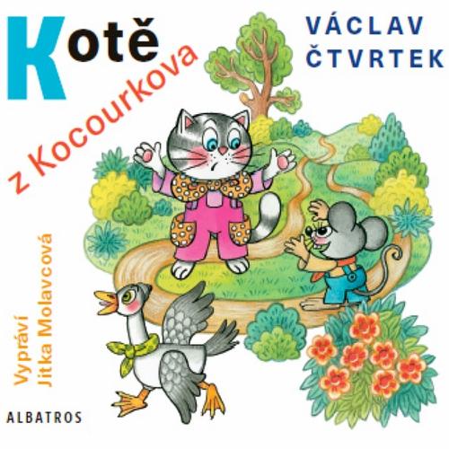 Kotě z Kocourkova - Václav Čtvrtek (Audiokniha)