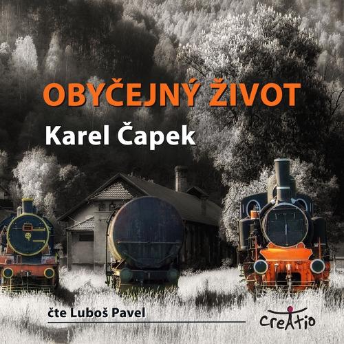 Obyčejný život - Karel Čapek (Audiokniha)