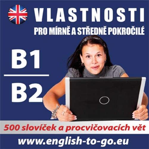Audiokniha Angličtina - vlastnosti pro pokročilejší B1, B2  - Různí autoři -  Různí