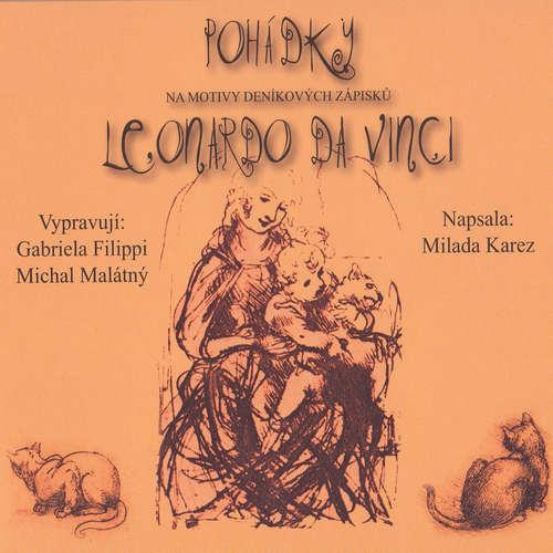 Audiokniha Pohádky - Leonardo Da Vinci - Milada Karez - Gabriela Filippi