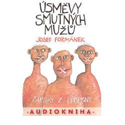 Audiokniha Úsměvy smutných mužů - Josef Formánek - Filip Švarc