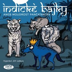 Indické bajky aneb Moudrost Pančatantry - Vishnu Sharma (Audiokniha)