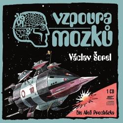 Vzpoura mozků - Václav Šorel (Audiokniha)