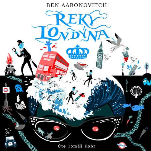 Audiokniha Řeky Londýna - Ben Aaronovitch - Tomáš Kobr