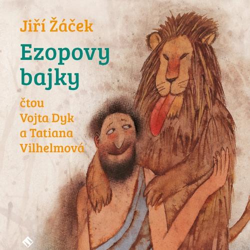 Ezopovy Bajky - Jiří Žáček (Audiokniha)