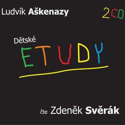 Audiokniha Dětské etudy - Ludvík Aškenazy - Zdeněk Svěrák