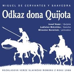 Odkaz dona Quijota - Miguel de Cervantes Saavedra (Audiokniha)