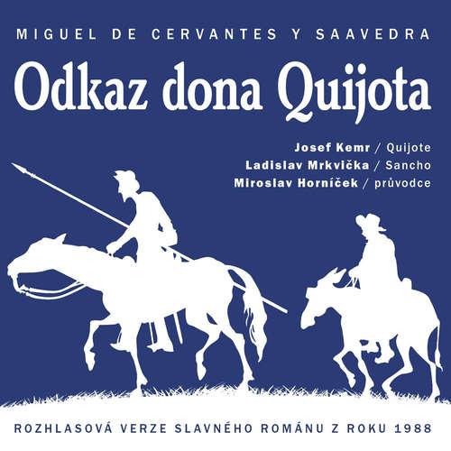 Audiokniha Odkaz dona Quijota - Miguel de Cervantes Saavedra - Vladimír Čech