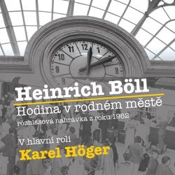 Hodina v rodném městě - Heinrich Böll (Audiokniha)