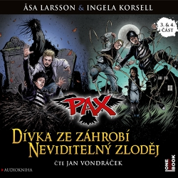 PAX 3,4: Dívka ze záhrobí, Neviditelný zloděj - Asa Larsson (Audiokniha)