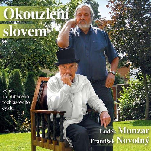 Audiokniha Okouzlení slovem - František Novotný - Luděk Munzar