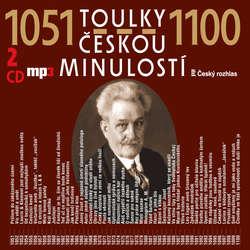 Audiokniha Toulky českou minulostí 1051-1100 - Josef Veselý - Josef Veselý