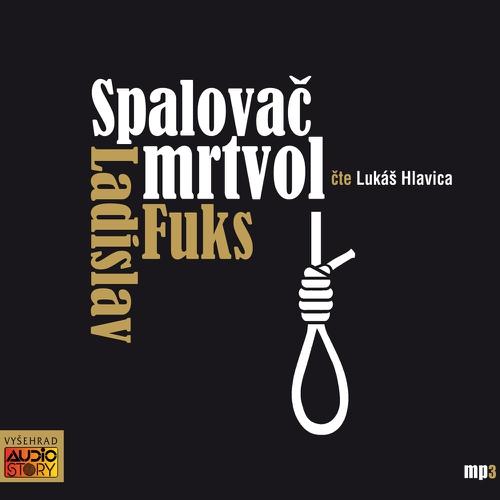 Spalovač mrtvol  - Ladislav Fuks (Audiokniha)