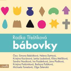 Audiokniha Bábovky - Radka Třeštíková - Simona Babčáková
