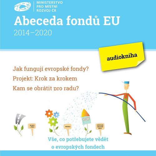 Abeceda fondů EU - Různí Autoři (Audiokniha)