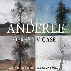 Audiokniha Obrazy v čase - Jiří Anderle - Jiří Anderle