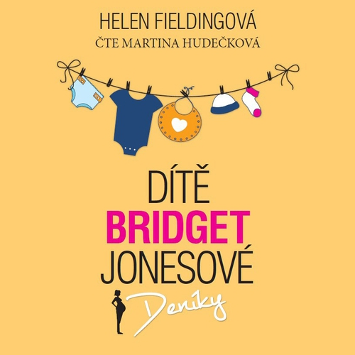 Dítě Bridget Jonesové - Helen Fieldingová (Audiokniha)