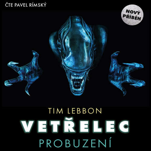 Re: Tim Lebbon - Vetřelec - Probuzení
