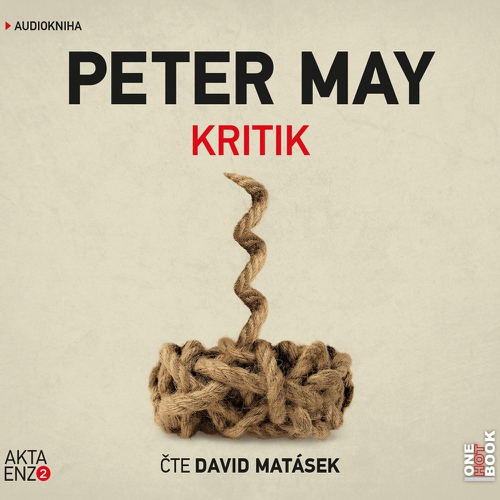 Kritik - Peter May (Audiokniha)
