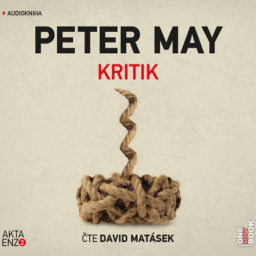 Audiokniha Kritik - Peter May - David Matásek