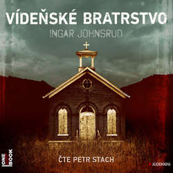 Audiokniha Vídeňské bratrstvo - Ingar Johnsrud - Petr Stach