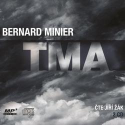 Tma - Bernard Minier (Audiokniha)