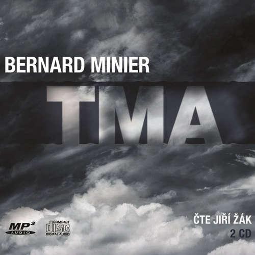 Audiokniha Tma - Bernard Minier - Jiří Žák