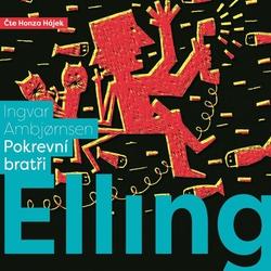 Elling: Pokrevní bratři - Ingvar Ambjornsen (Audiokniha)