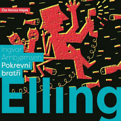 Audiokniha Elling: Pokrevní bratři - Ingvar Ambjornsen - Honza Hájek